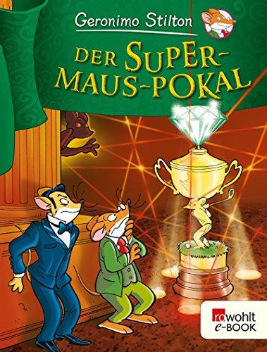 Geronimo Stilton - Der Supermaus-Pokal