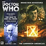 The War to End All Wars (Doctor Who: The Companion Chronicles)
