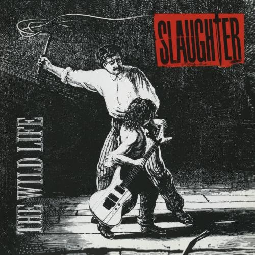 Slaughter-The Wild Life-CD-FLAC-1992-FORSAKEN Download