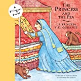 img - for Princess and the Pea/La Princesa y el Guisante (Bilingual Fairy Tales) book / textbook / text book