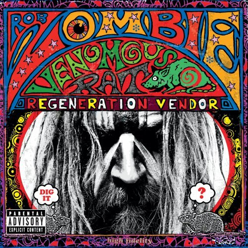 Rob Zombie - Venomous Rat Regeneration Vendor (Explicit Version) - Zortam Music