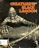 Creature from the Black Lagoon (Monsters Series)