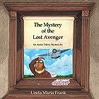 The Mystery of the Lost Avenger Hörbuch von Linda Maria Frank Gesprochen von: Darlene Allen