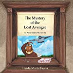 The Mystery of the Lost Avenger | Linda Maria Frank