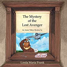 The Mystery of the Lost Avenger Audiobook by Linda Maria Frank Narrated by Darlene Allen