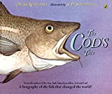 Image of The Cod's Tale: A Biography of the Fish that Changed the World!