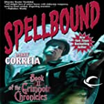 Spellbound: Book II of the Grimnoir C...