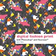 Digital Fashion Print with Photoshop® and Illustrator®