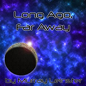 Long Ago, Far Away Audiobook