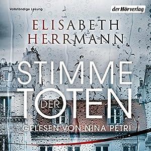 Stimme der Toten: Kriminalroman Hörbuch von Elisabeth Herrmann Gesprochen von: Nina Petri