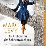 Das Geheimnis des Schneemädchens | Marc Levy