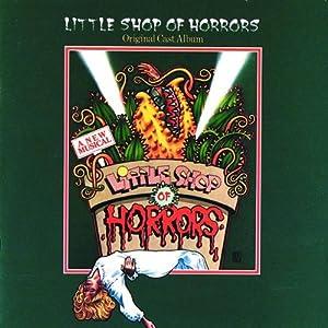 Little Shop of Horrors: 1982 Off-Broadway Cast