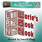 Lorie's Book Nook, with Lorie Kellogg: The Best of BearManor Radio, Vol. 2 | Lorie Kellogg