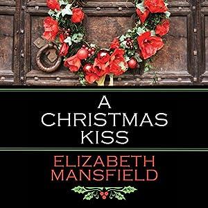A Christmas Kiss Audiobook