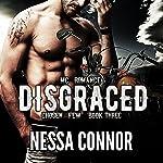 Disgraced: Chosen Few MC, Book 3 | Nessa Connor