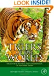 Tigers of the World: The Science, Pol...