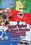 Shirt Tales and Short Stories: The Lo...