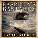 Rasputin's Bastards Audiobook by David Nickle Narrated by Ken Kliban