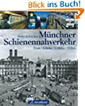 M�nchner Schienennahverkehr: Tram - S...