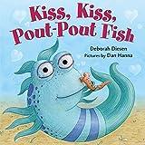 Kiss, Kiss, Pout-Pout Fish (A Pout-Pout Fish Mini Adventure)