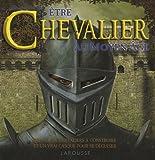 echange, troc Peter Chrisp, Christopher Gravett - Etre Chevalier au Moyen-Age