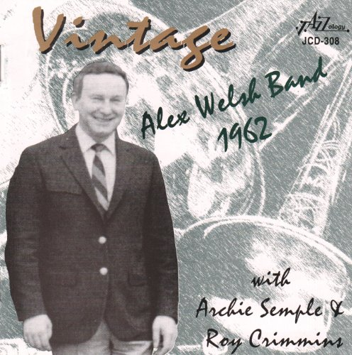 Vintage Alex Welsh Band: 1962 by Alex Welsh