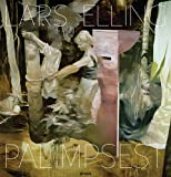 Lars Elling: Palimpsest