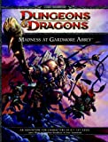 Madness at Gardmore Abbey: A Dungeons & Dragons Supplement (4th Edition D&D) (0786958723) by James Wyatt