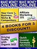 Niche Affiliate Marketing Bundle : 4 Books to Make Money Online - For Beginners and Dummies