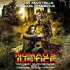 Nomad's Justice: A Kurtherian Gambit Series - Terry Henry Walton Chronicles, Book 6 Hörbuch von Craig Martelle, Michael Anderle Gesprochen von: Kate Rudd
