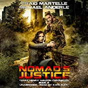 Nomad's Justice: A Kurtherian Gambit Series - Terry Henry Walton Chronicles, Book 6 | Craig Martelle, Michael Anderle