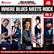 Where Blues Meet Rock Vol.9