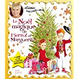 Le No�l magique de Pierrot et Marguerite (1CD audio)par Mimie Mathy