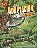 img - for Un viaje por la adaptaci n con Max Axiom, supercient fico (Ciencia gr fica) (Spanish Edition) book / textbook / text book