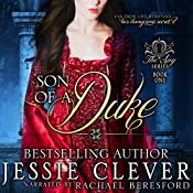 Son of a Duke: Spy Series, Book 1 | Jessie Clever