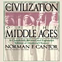 The Civilization of the Middle Ages (       UNABRIDGED) by Norman F. Cantor Narrated by Frederick Davidson