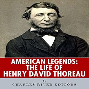 American Legends: The Life of Henry David Thoreau Audiobook