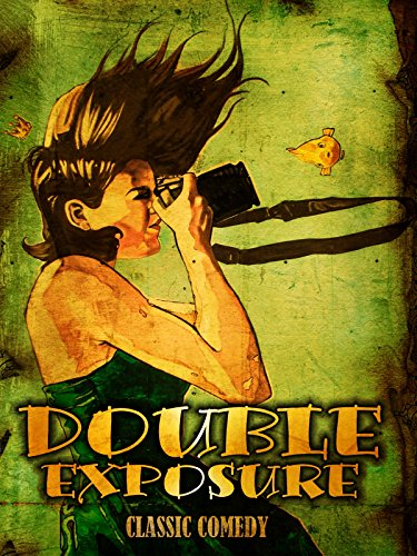 Double Exposure: Classic Comedy