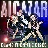 Blame It On The Disco