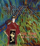 img - for The Black Dragon The Tomb book / textbook / text book