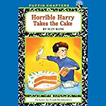 Horrible Harry Takes the Cake | Suzy Kline