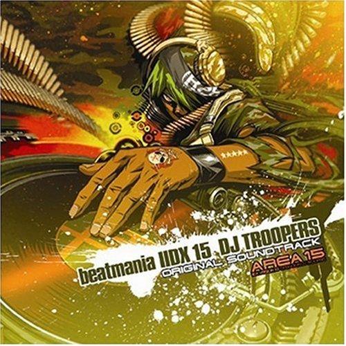 beatmaniaIIDX15 DJ TROOPERS ORIGINAL SOUNDTRACK