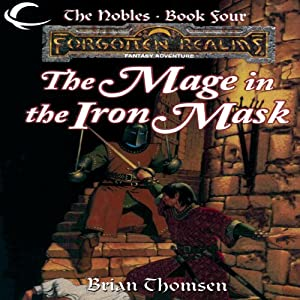 The Mage in the Iron Mask: Forgotten Realms: The Nobles, Book 4 | [Brian Thomsen]