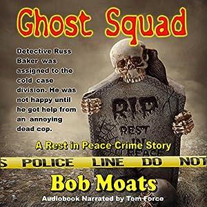 Ghost Squad Audiobook