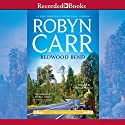 Redwood Bend: A Virgin River Novel, Book 16 Audiobook by Robyn Carr Narrated by Therese Plummer