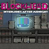 Blockhead Interludes After Midnight [VINYL]