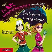 Ein Sommer zum Abhängen (Die Vampirschwestern 9) Hörbuch von Franziska Gehm Gesprochen von: Claudia Kühn