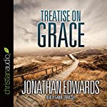 Treatise on Grace | Jonathan Edwards