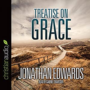 Treatise on Grace Audiobook