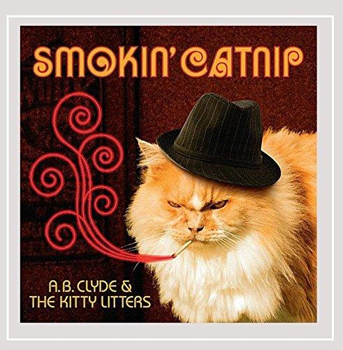 A.B.Clyde & The Kitty Litters - Smokin' Catnip